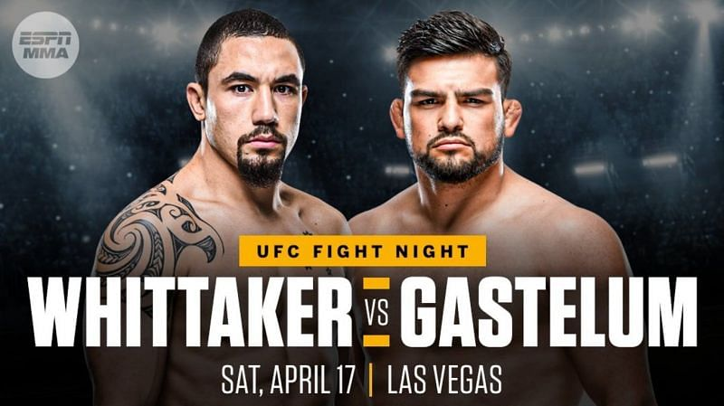 Watch UFC on ESPN: Whittaker vs. Gastelum 4/17/21
