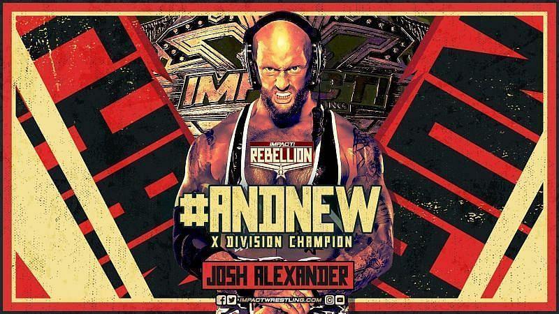 Josh Alexander Impact X Division Champion