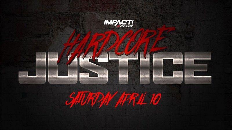 Watch TNA Impact Wrestling Hardcore Justice 2021 4/10/21