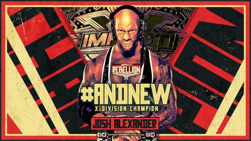 Josh Alexander captures his first singles championship in IMPACT Wrestling.