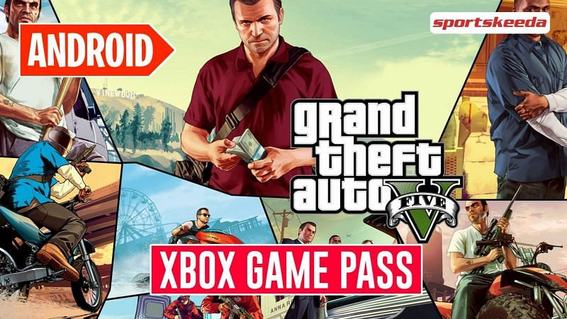 Players can now enjoy GTA 5 on their Android devices using Xbox Game Pass