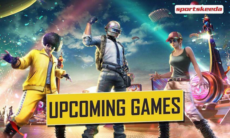 Upcoming games like PUBG Mobile