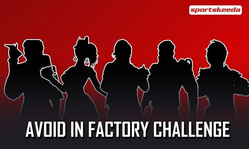 The characters that players should avoid for the Factory Challenge