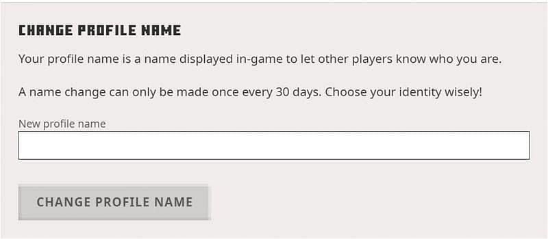 A player's current profile name will be shown, and they can change it by simply clicking the change button.