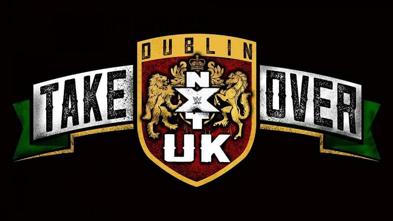 NXT UK TakeOver: Dublin has been rescheduled more than once
