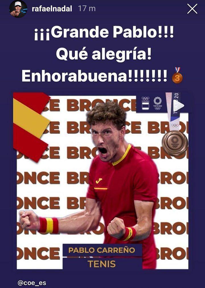 Rafael Nadal congratulated Pablo Carreno Busta in his latest Instagram story