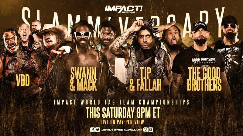 Violent By Design vs Rich Swann & Willie Mack vs TJP & Fallah Bahh vs The Good Brothers In A 4-Way Tag Team Match For The Impact Wrestling Tag Team Championships