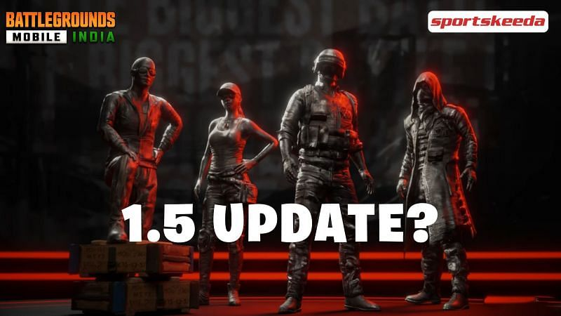 A BGMI 1.5 update is not going to release today