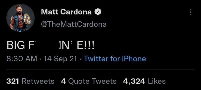 Matt Cardona congratulates Big E with a profane tweet.