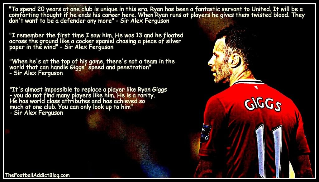 Top Quotes On Manchester United Legend Ryan Giggs